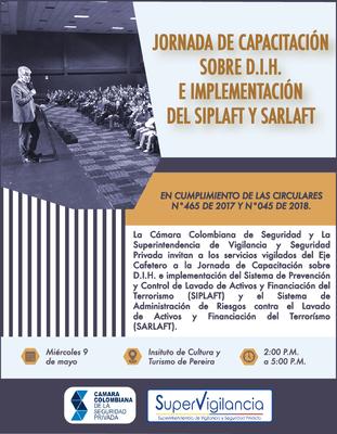 Jornada de Capacitación en D.I.H e implementación del SIPLAFT y SARLAFT - Eje Cafetero -